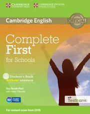 COMPLETE FIRST FOR SCHOOLS STUDENT'S BOOK WITHOUT ANSWERS WITH CD-ROM WITH TESTB
