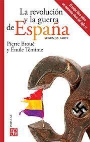 REVOLUCION Y LA GUERRADE ESPAÑA II,LA