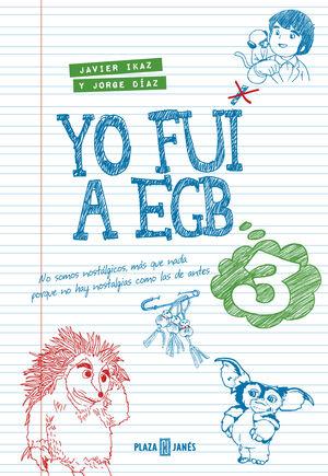 YO FUI A EGB 3