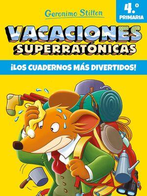 VACACIONES SUPERRATÓNICAS 4