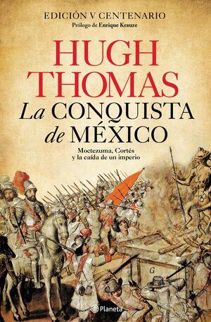 LA CONQUISTA DE MEXICO MOCTEZUMA CORTES