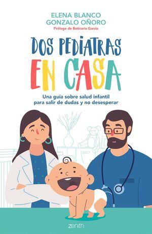 DOS PEDIATRAS EN CASA