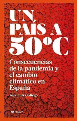 UN PAÍS A 50 ºC