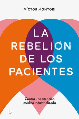 REBELIÓN DE LOS PACIENTES, LA