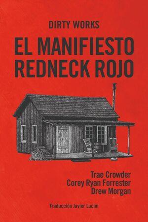 EL MANIFIESTO REDNECK ROJO