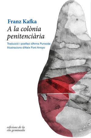 A LA COLÒNIA PENITENCIÀRIA