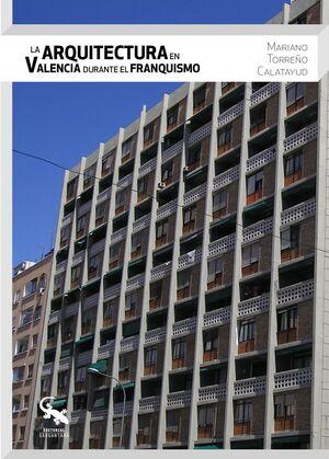 LA ARQUITECTURA EN VALENCIA DURANTE EL FRANQUISMO