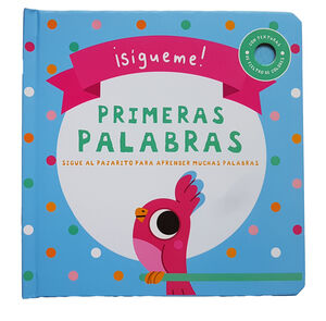 SIGUEME PRIMERAS PALABRAS