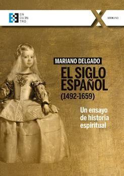 SIGLO ESPAÑOL 1492-1659