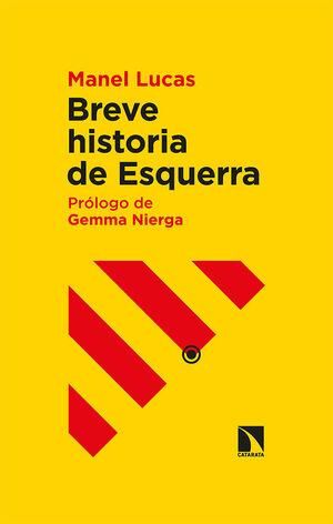 BREVE HISTORIA DE ESQUERRA