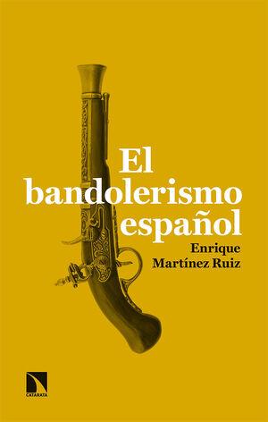 EL BANDOLERISMO ESPAÑOL