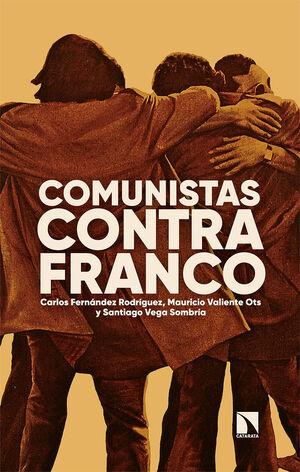 COMUNISTAS CONTRA FRANCO