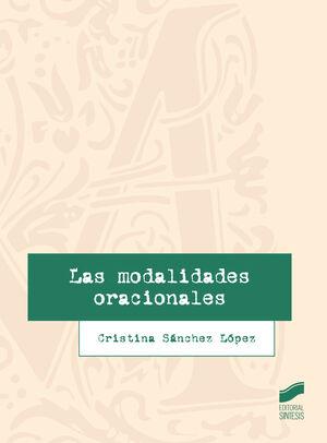 LAS MODALIDADES ORACIONALES