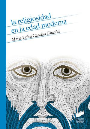 RELIGIOSIDAD EN LA EDAD MODERNA