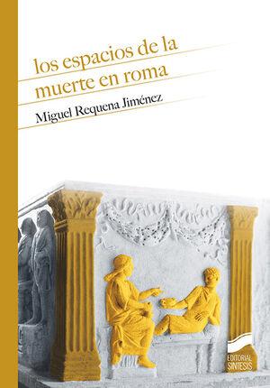 LOS ESPACIOS DE LA MUERTE EN ROMA