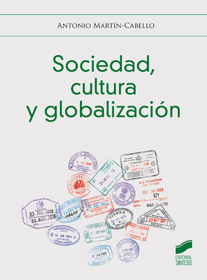 SOCIEDAD CULTURA Y GLOBALIZACION