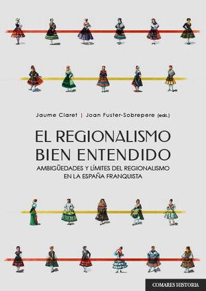 REGIONALISMO BIEN ENTENDIDO.