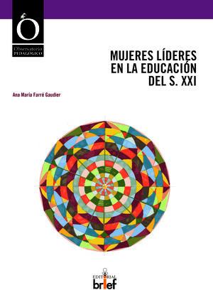 MUJERES LÍDERES EN LA EDUCACIÓN DEL S. XXI