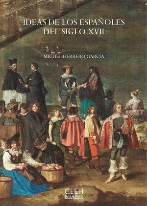 IDEAS DE LOS ESPAÑOLES DEL SIGLO XVIII