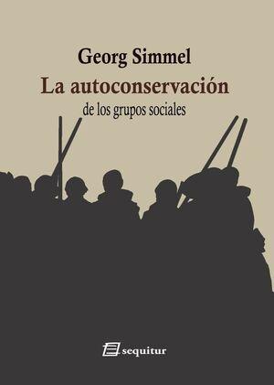 LA AUTOCONSERVACIÓN DE LOS GRUPOS SOCIALES