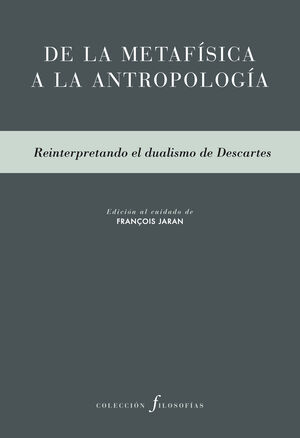 DE LA METAFISICA A LA ANTROPOLOGIA