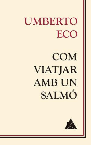 COM VIATJAR AMB UN SALMÓ