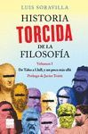 HISTORIA TORCIDA DE LA FILOSOFÍA VOL.1