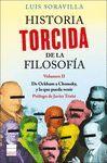 HISTORIA TORCIDA DE LA FILOSOFÍA VOL II