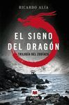 TRILOGIA DEL ZODIACO EL SIGNO DEL DRAGON