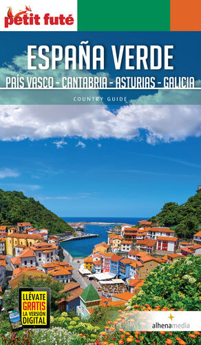ESPAÑA VERDE: PAÍS VASCO, CANTABRIA, ASTURIAS Y GALICIA