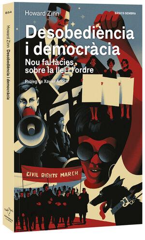 DESOBEDIÈNCIA I DEMOCRÀCIA. NOU FAL·LÀCIES SOBRE LA LLEI I