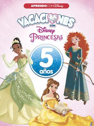 VACACIONES CON LAS PRINCESAS. 5 A?OS
