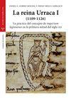 LA REINA URRACA I (1109-1126)