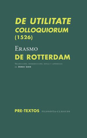 DE UTILITATE COLLOQUIORUM (1526)