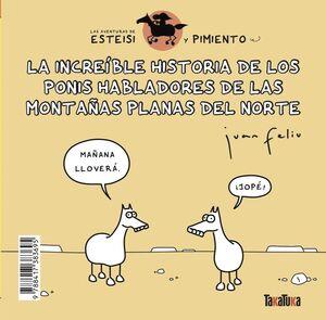 LA INCREÍBLE HISTORIA DE LOS PONIS HABLADORES DE LAS MONTAÑAS PLANAS DEL NORTE *