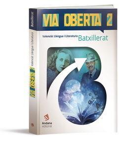 VIA OBERTA. VALENCIÀ LLENGUA I LITERATURA 2N BATX