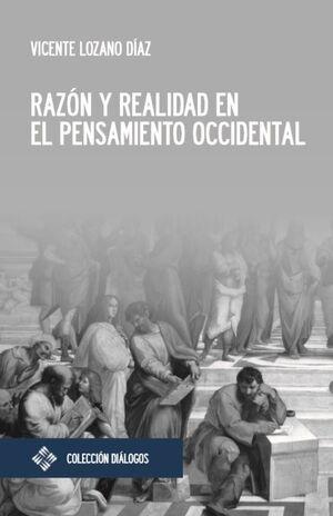 RAZON Y REALIDAD EN EL PENSAMIENTO OCCIDENTAL