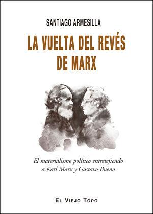 VUELTA DEL REVES DE MARX,LA