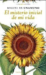 EL MISTERIO INICIAL DE MI VIDA - COLECCIÓN CONFABULACIONES Nº 114