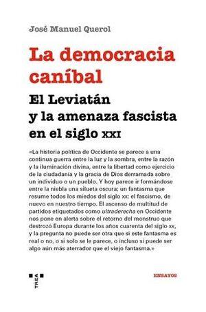 LA DEMOCRACIA CANÍBAL