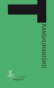 TRANSHUMANISMO (TAUGENIT)