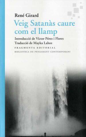 VEIG SATANÀS CAURE COM EL LLAMP