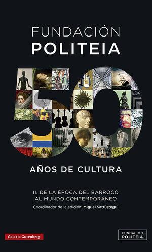 FUNDACIÓN POLITEIA II 50 AÑOS DE CULTURA
