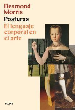 POSTURAS. EL LENGUAJE CORPORAL EN EL ARTE