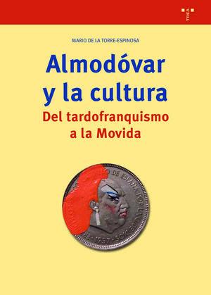 ALMODÓVAR Y LA CULTURA