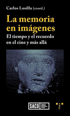 LA MEMORIA EN IMAGENES