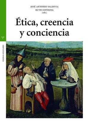 ÉTICA, CREENCIA Y CONCIENCIA