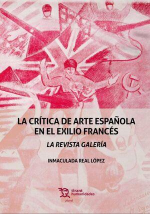LA CRÍTICA DE ARTE ESPAÑOLA EN EL EXILIO FRANCÉS