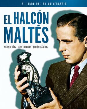 EL HALCON MALTES. EL LIBRO DEL 80 ANIVERSARIO