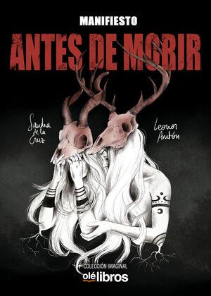 MANIFIESTO, ANTES DE MORIR